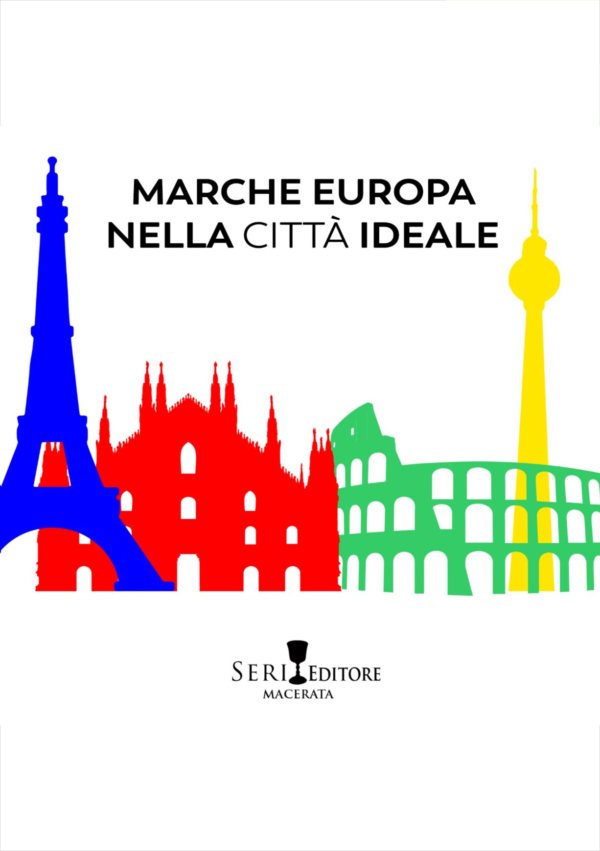 Marche Europa nella città ideale